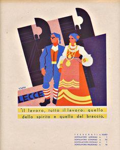 Fortunato Depero, Province Italiane, Lecce, 1938 Vintage Advertising Posters, Vintage Advertisements, Vintage Ads, Vintage Posters, Art Deco Illustration, Travel Posters, Illustrations Posters, Graphic Design, Artwork