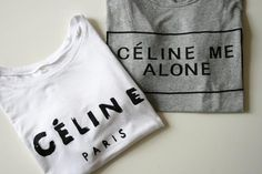 BUY HERE: http://www.glamzelle.com/collections/tops-shirts/products/celine-me-alone-t-shirt