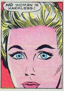 No woman is harmless!   comic books comics out of context