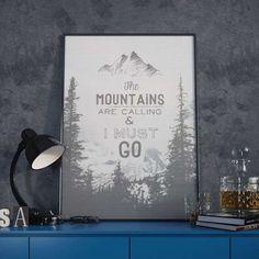 """""""Quando as montanhas chamarem, eu preciso ir"""""""