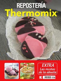 #REPOSTERÍA. Revista #THERMOMIX 2. Extra de las recetas de la abuela.