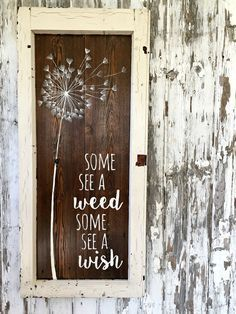 DANDELION WISHES Some See a Weed. Some See a by cellardesigns
