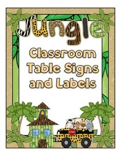 Jungle Theme Table Signs and Classroom Labels