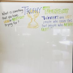 Trophy Tuesday Winners are not people who never fail, but people who never quit… Morning Activities, Writing Activities, Classroom Board, School Classroom, Journal Topics, Daily Journal, Daily Writing Prompts, Bell Work, Leadership