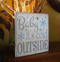 Baby It's Cold Outside Winter Christmas Wooden Primitive Sign on Etsy, $40.00