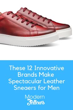 Check out these 12 innovative menswear brands that offer Low-Top Leather Sneakers for Men -- They might be dressy enough for the office. Featuring Greats Footwear and more. Leather Trainers, Leather Sneakers, Leather Men, Classic Sneakers, Best Sneakers, Sneakers Nike, Menswear Brands, Men's Fashion Brands, Fashion Tips