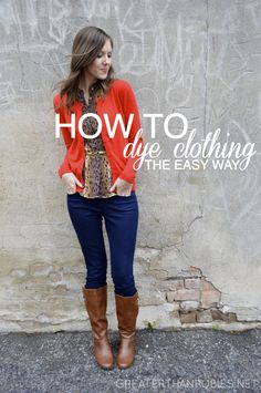 How to Dye Clothing The Easy Way