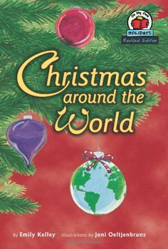 Christmas Around the World (On My Own Holidays). THIS EDITION IS INTENDED FOR USE IN SCHOOLS AND LIBRARIES ONLY. Come take a trip around the world to see how this special time of year is celebrated in eight countries.. Price: $6.95