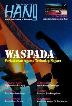 WASPADA: PERLAWANAN AGAMA TERHADAP NEGARA Majalah Hany Edisi 6