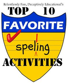 Relentlessly Fun, Deceptively Educational: Top 10 Favorite Spelling Activities of 2012