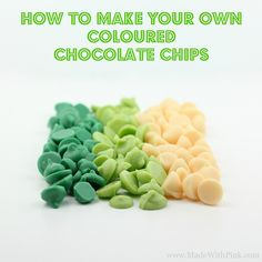 DIY: Make Your Own Colored Chocolate Chips...there is a link to her original post for making these below pic. What a fantastic idea, great for personalizing your baked goods!!