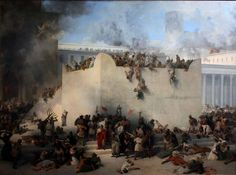 The siege of Jerusalem. The Destruction of the Temple of Jerusalem. Galleria d'Arte Moderna, Venice. Jewish Temple, Temple In Jerusalem, Tisha B'av, Jewish Calendar, Caspar David Friedrich, Babylon The Great, Franz Marc, Les Religions, Jewish History