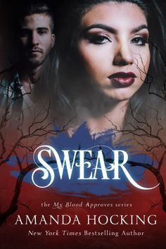Swear (My Blood Approves, Book 5) by Amanda Hocking |Coming November 9, 2016