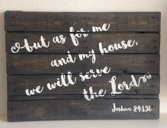 'But as for me and my house we will serve the Lord' Joshua 24:15  #woodensign #SignedNL  #reclaimedwood #Joshua24 #madeinholland #handmade