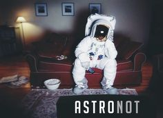 ASTRO[NOT] {This is NOT a photo I took but I did put this edit and caption together} This is the only picture you'll see me put up that I did not take. This is such a powerful image I had to share. What it means to me: The astronaut represents out childhood dreams and aspirations. We all have the ability to make something incredible out of our lives. And until we begin to realize that and start living it out we'll continue to be like the #AstroNOT; sitting on the couch surrendering our minds…