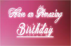 Birthday – Only Quotes Birthday Quotes, Neon Signs, Anniversary Quotes, Happy Birthday Quotes