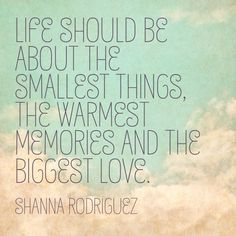 Quote about life .. The things that matter the most!  #quotes #life #quote #shannarodriguez