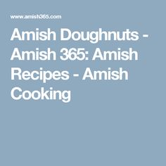 Amish Doughnuts - Amish 365: Amish Recipes - Amish Cooking
