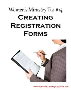 Tip 14 - Creating Registration Forms - Great checklist! Perfect for women's ministry registration forms, retreats, conferences, etc.