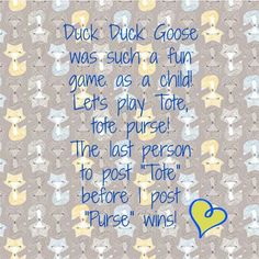 Duck duck goose www.mythirtyone.com/ashrigsby Duck Duck Goose Game, One Duck, Thirty One Games, Thirty One Party, My Thirty One, Thirty One Consultant, Independent Consultant, Fb Games, 31 Party