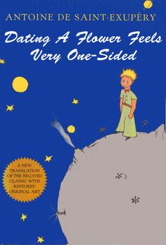 Laughed out loud.  Better Book Titles: Antoine de Saint-Exupéry: The Little Prince