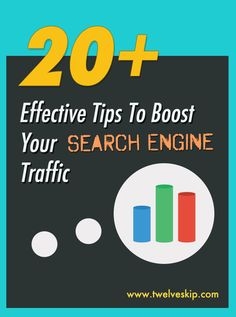 HOW-TO: Boost Your Search Engine Traffic @ twelveskip.com