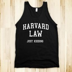 Harvard Law Just Kidding T-Shirt by Mindful Wear | TheStore.com