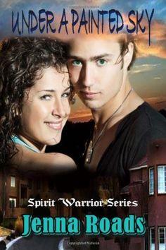 Under A Painted Sky (Spirit Warrior Series Book One) by Jenna Roads, http://www.amazon.com/dp/1481836293/ref=cm_sw_r_pi_dp_kipKrb086HTF2