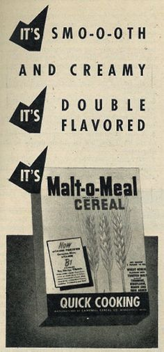 1945 Food Ad, Malt-o-Meal Cereal by classic_film, via Flickr