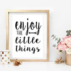 Enjoy the Little Things printable, Black and White Printable Sign, DIY, Homewares, Ikea frame, Minimalistic Poster, Gift, Typography Print   A
