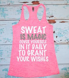 Sweat Is Magic Cover Yourself In It Daily To by strongconfidentYOU, $24.00
