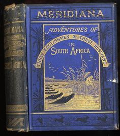 """Verne, Jules (1828-1905).  MERIDIANA: ADVENTURES OF THREE ENGLISHMEN AND THREE RUSSIANS IN SOUTH AFRICA       Hardcover    Good with no dust jacket    First Edition    Publisher   London Sampson Low, Sampson, Low, Marson, Low & Searle 1873 [November 72    Seller ID   31648  B Illustrations; 8vo 8"""" - 9"""" tall; 232, 48 pages; 1st U. K. & 1st English-language ed. A respectable copy of this difficult book. Provenance- Frank P Weaver. 1874 $1995-"""