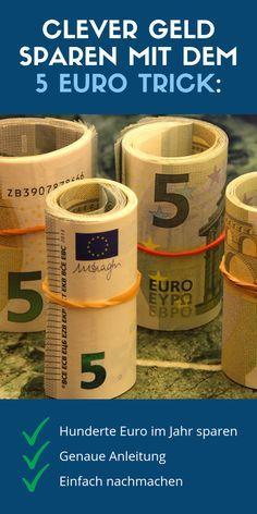 Dieser 5 Euro Trick ist sehr simpel, aber genial! Man muss ihn nur   kennen. Wie es geht, zeige ich dir! #geld #finanzen #geldsparen