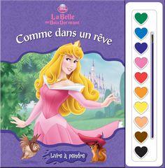 Phidal : Livres à peindre - Disney La Belle au bois dormant - 2-7643-1332-2