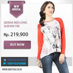 Sempurnakan penampilan casual mu dengan Geisha Red Long Sleeves Tee. Dapatkan di: www.bodytalk.co.id
