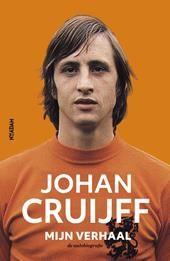 Johan Cruijff – Mijn verhaal | Johan Cruijff | 9789046821152