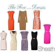 sheath... My favorite dress to wear