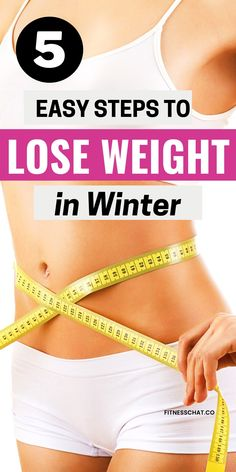 Looking for simple weight loss tips to help you avoid weight gain this winter? Discover How to lose weight quickly in winter