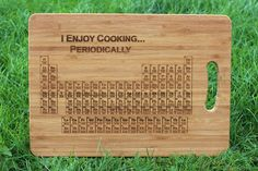 Periodic Table of Elements (I Enjoy Cooking Periodically) Personalised Chopping Board with gift tag chemistry science, teacher, Cutting Table Calendar Design, Personalised Chopping Board, Chemistry Periodic Table, Science Wedding, Beeswax Polish, Chemistry Teacher, Client Gifts, Wooden Gifts, Christmas Delivery
