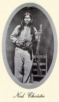Ned Christie, Cherokee (1852 - 1892) Birth:  Dec. 14, 1852 Tahlequah Cherokee County Oklahoma, USA Death:  Nov. 3, 1892 Adair County Oklahoma, USA