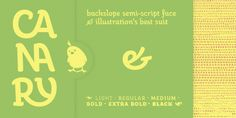 Canary - cute little font ;)