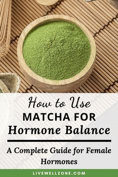 Matcha is a versatile, hormone balancing food that you can add to your menopause diet. It can also be used as a menopause supplement. This post shows you how to use matcha to support your menopause hormones, whether you use it in a smoothie, tea and more. Foods To Balance Hormones, Balance Hormones Naturally, Herbal Remedies, Health Remedies, Natural Remedies, Natural Treatments, Health And Nutrition, Health And Wellness, Nutrition Education