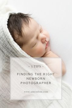 5 Tips for Finding the Right Newborn Photographer