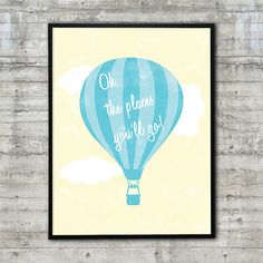 Oh The Places You'll Go Printable Nursery Art or Playroom Poster 18x24