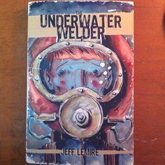 Jeff Lemire's new graphic novel, The Under Water Welder. It's going to make you cray. After all, that's what he does best.