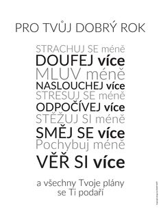 Vychytávky do kanclu Healthy Lifestyle Tips, Staying Positive, You Can Do, Quotations, Motivational Quotes, Mindfulness, Wisdom, Math Equations, Lettering