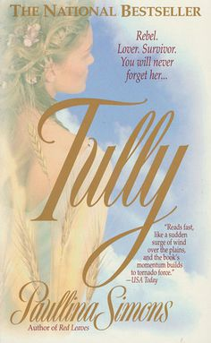 Tully by Paullina Simons - Reviews, Discussion, Bookclubs, Lists