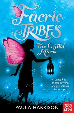 MAY Faerie Tribes: The Crystal Mirror, by Paula Harrison