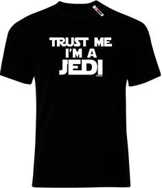 Trust Me I'm A Jedi Mens Ryware T-Shirt only £9.99 at Ryware!