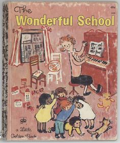The Wonderful School / Little Golden Book / by BooksPaperAndMore